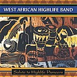 West African High Life Band Salute To Highlife Pioneers