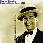 Maurice Chevalier Historical Recordings: 1929