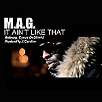 Mag It Ain't Like That (Feat. Cyrus Deshield) - Single