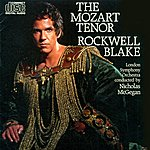 Rockwell Blake The Mozart Tenor