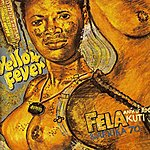 Fela Kuti Yellow Fever / Na Poi