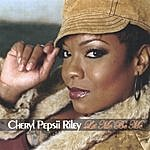 Cheryl Pepsii Riley Let Me Be Me