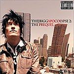 J Bigga The J Biggapocolypse 2: The Prequel
