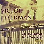 Victor Feldman In London, Vol. 1 - The Quartet