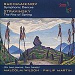 Philip Martin Rachmaninov: Symphonic Dances - Stravinsky: The Rite Of Spring
