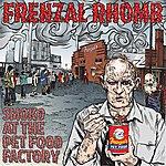Frenzal Rhomb Smoko At The Pet Food Factory