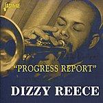 Dizzy Reece Progress Report