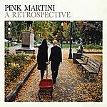 Pink Martini A Retrospective