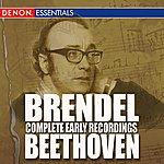 Alfred Brendel Brendel Complete Early Beethoven Recordings