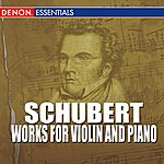 Denes Zsigmondy Schubert - Works For Violin And Piano