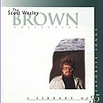 Scott Wesley Brown The Scott Wesley Brown Collection: A Library Of 35 Favorite Songs