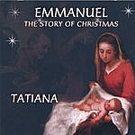Tatiana Emmanuel - The Story Of Christmas