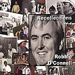 Robbie O'Connell Recollections Vol 1