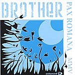 Brother Pax Romana MMV