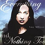 Amy Allison Everything And Nothing Too