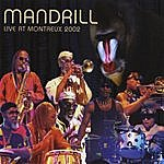 Mandrill Live At Montreux Jazz Festival - 2002