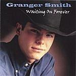 Granger Smith Waiting On Forever