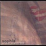 Sophia My Hands, My Greedy Hands