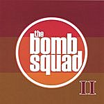 Bomb Squad Bomb Squad II
