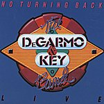 DeGarmo & Key No Turning Back