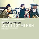 Terrence Parker Love's Got Me High