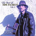 Tom Pacheco The Best Of Tom Pacheco Vol.1-2cd Set Of 31 Songs