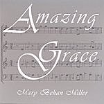 Mary Behan Miller Amazing Grace