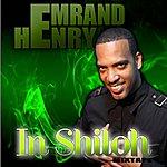 Emrand Henry In Shiloh Mixtape