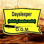 O.G.M. Daysleeper (In The Style Of Rem, Including Karaoke Version)