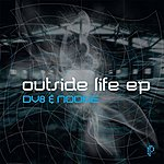 DV8 Outside Life Ep