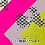 Rita Springer New Singles