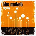 The Motet Dig Deep