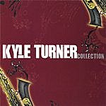 Kyle Turner Collection