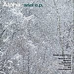 Alpha Ariel - Ep