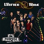 Unified Tribe On Purpose