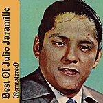 Julio Jaramillo Best Of Julio Jaramillo (Remastered)