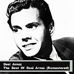 Desi Arnaz The Best Of Desi Arnaz (Remastered)
