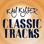Kay Kyser & His Orchestra Classic Tracks