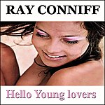 Ray Conniff Hello Young Lovers