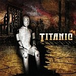 Titanic Wreckage (The Best Of & The Rest Of)(Featuring Robert Sweet Of Stryper On Drums)