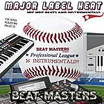 The Beatmasters Major Label Heat Royalty Free Hip Hop Rap Instrumentals, Tracks, Beats For Demos