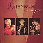 Rhiannon In My Prime