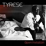 Tyrese Open Invitation (Parental Advisory)