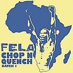Fela Kuti Chop 'n' Quench