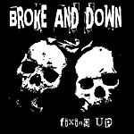 The Brokedown Fixing Up