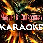 Official Marvin & Chardonnay (In The Style Of Big Sean Ft. Kanye West - Roscoe Dash) (Karaoke)