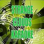 Official Strange Clouds (In The Style Of Bob Ft. LIL Wayne) (Karaoke)