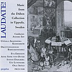Anne Sofie Von Otter Laudate! - Music From The Duben Collection, Uppsala