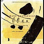 Mats Gustafsson Impropositions