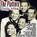 The Platters Only Hits